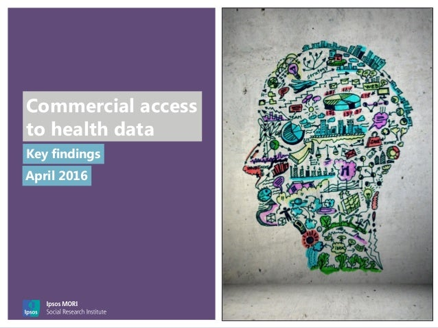 Commercial access to health data Key findings April 2016