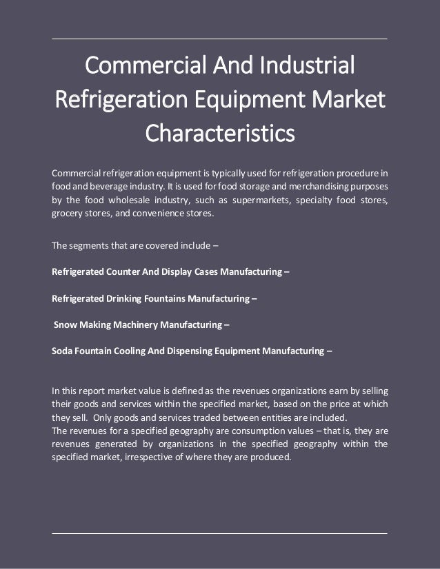 Commercial and industrial refrigeration equipment global market repor…