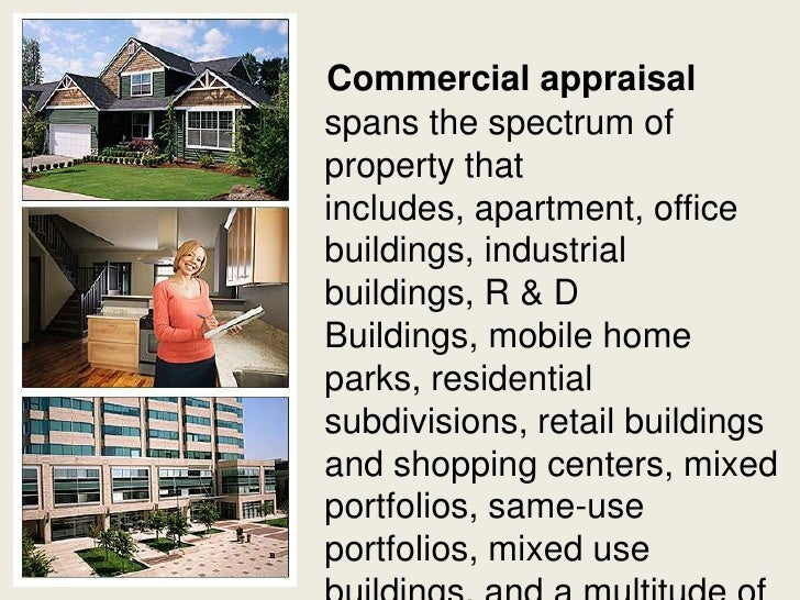 Commercial Property Appraisal : Why do we need a commercial appraisal service