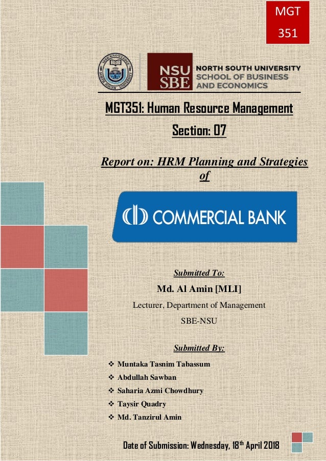 MGT351: Human Resource Management Section: 07 Report on: HRM Planning and Strategies of Submitted To: Md. Al Amin [MLI] Le...