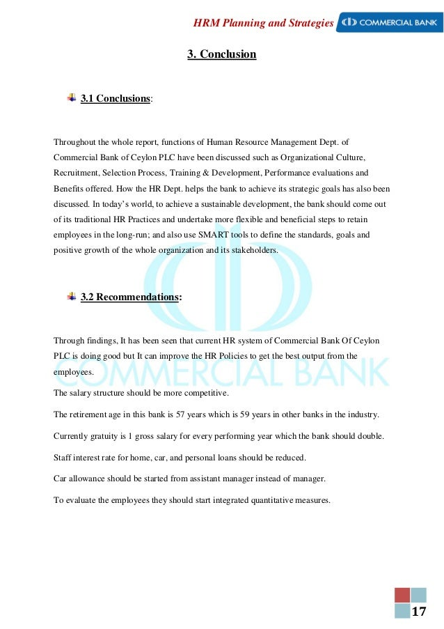 17 HRM Planning and Strategies 3. Conclusion 3.1 Conclusions: Throughout the whole report, functions of Human Resource Man...