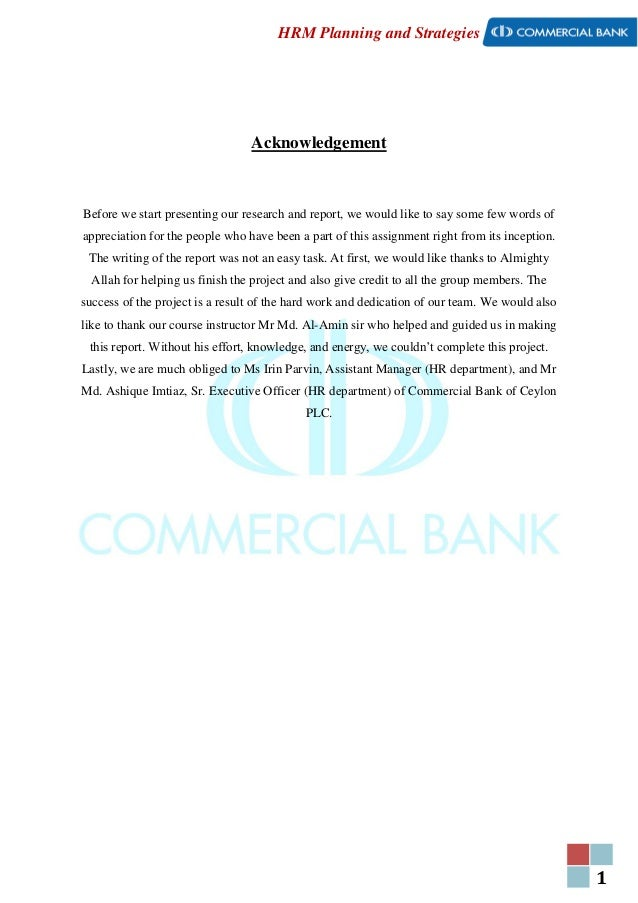 1 HRM Planning and Strategies Acknowledgement Before we start presenting our research and report, we would like to say som...