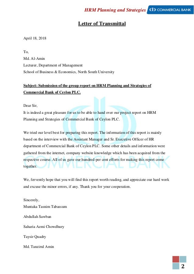 2 HRM Planning and Strategies Letter of Transmittal April 18, 2018 To, Md. Al-Amin Lecturer, Department of Management Scho...