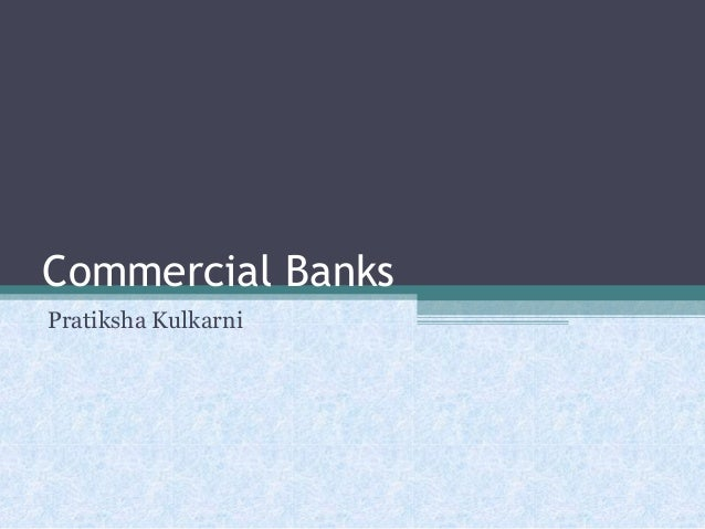 Commercial Banks Pratiksha Kulkarni
