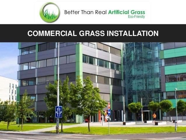 COMMERCIAL GRASS INSTALLATION