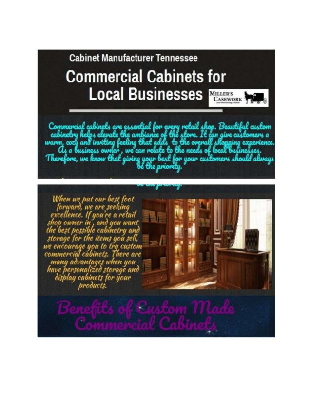 Visit Here: http://millerscasework.com/commercial- cabinets/