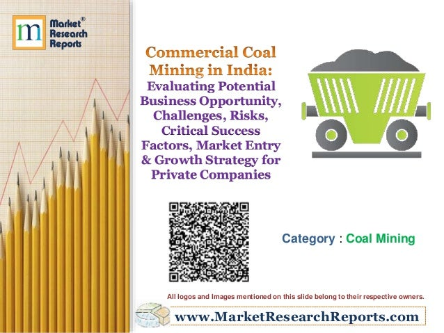www.MarketResearchReports.com Evaluating Potential Business Opportunity, Challenges, Risks, Critical Success Factors, Mark...