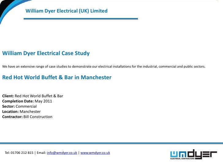 William Dyer Electrical (UK) LimitedWilliam Dyer Electrical Case StudyWe have an extensive range of case studies to demons...