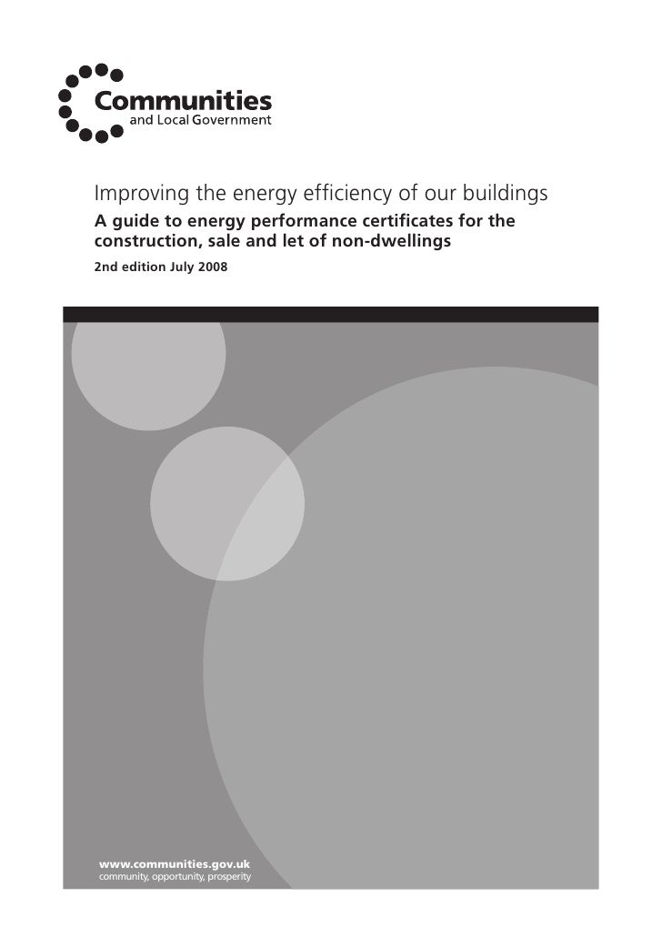 Improving the energy efficiency of our buildings A guide to energy performance certificates for the construction, sale and l...