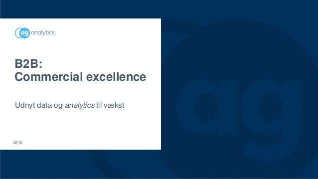 B2B: Commercial excellence Udnyt data og analytics til vækst 2016