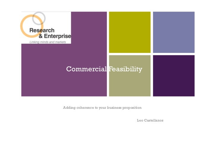 +     Commercial Feasibility    Adding coherence to your business proposition                                             ...