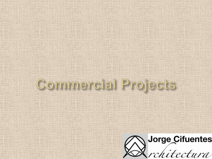 Commercial Projects<br />