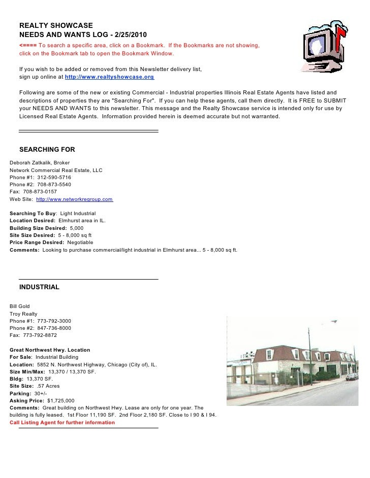 REALTY SHOWCASE                      NEEDS AND WANTS LOG - 2/25/2010                      <==== To search a specific area,...