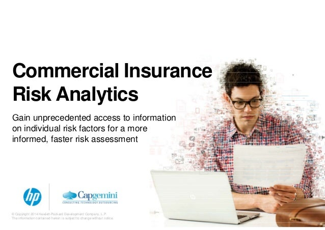 Commercial Insurance Risk Analytics G i d d i f iGain unprecedented access to information on individual risk factors for a...