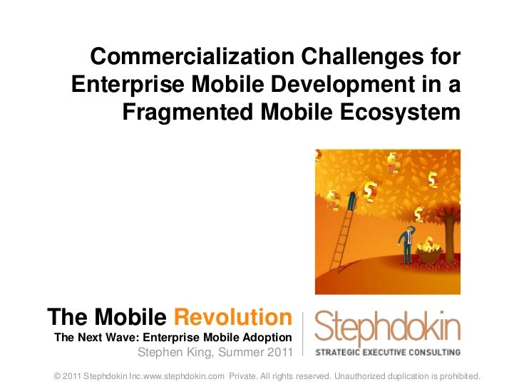 The Mobile Revolution<br />The Next Wave: Enterprise Mobile Adoption<br />1<br />Commercialization Challenges for Enterpri...