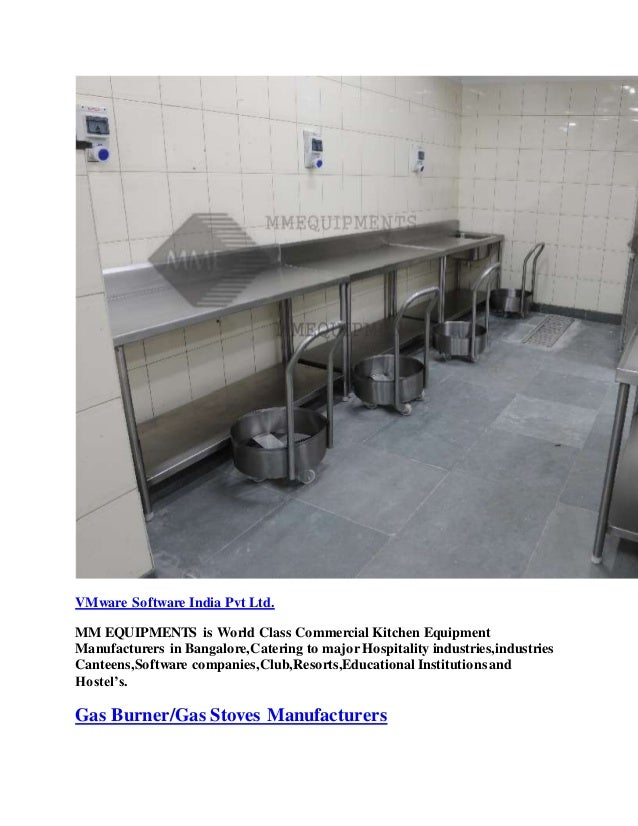 VMware Software India Pvt Ltd. MM EQUIPMENTS is World Class Commercial Kitchen Equipment Manufacturers in Bangalore,Cateri...