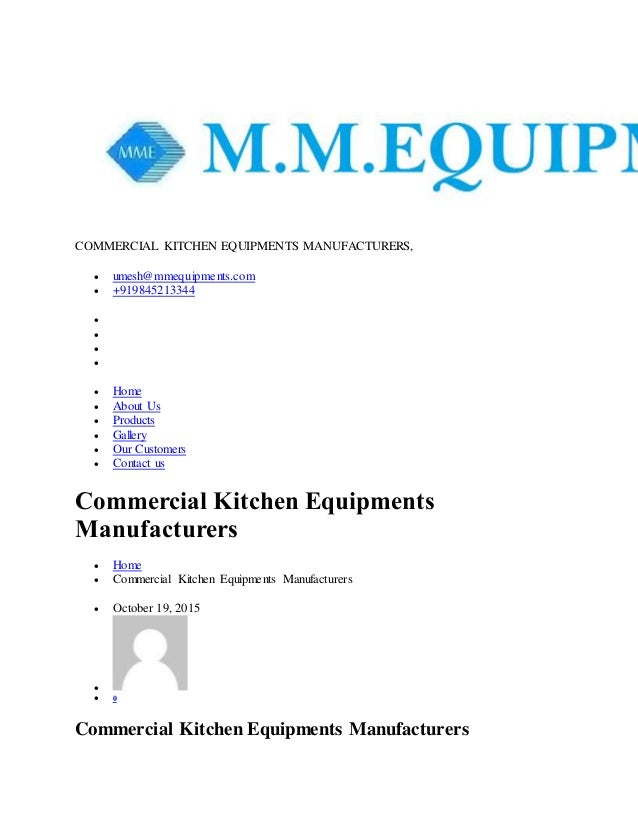 COMMERCIAL KITCHEN EQUIPMENTS MANUFACTURERS,  umesh@mmequipments.com  +919845213344      Home  About Us  Products...