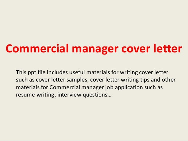 Delightful Commercial Manager Cover Letter This Ppt File Includes Useful Materials For  Writing Cover Letter Such As ...