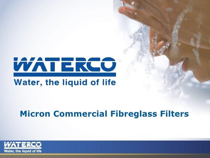 Micron Commercial Fibreglass Filters