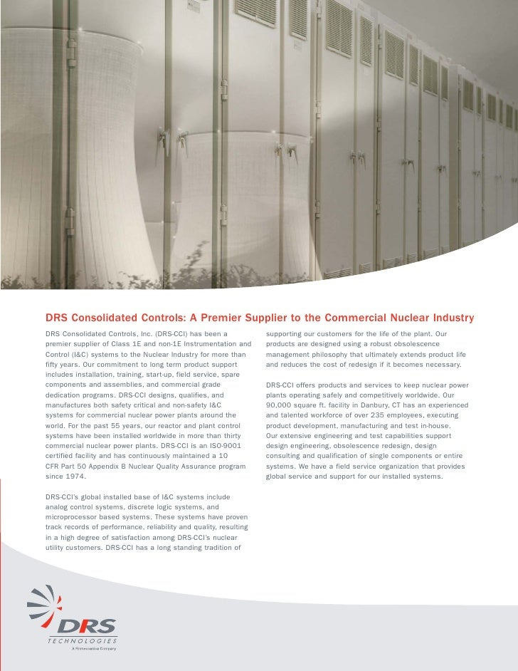 DRS Consolidated Controls: A Premier Supplier to the Commercial Nuclear Industry DRS Consolidated Controls, Inc. (DRS-CCI)...