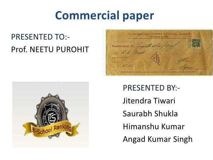 Super short term commercial paper