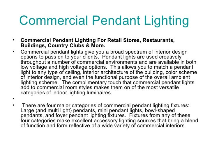 Commercial Pendant Lighting  <ul><li>Commercial Pendant Lighting For Retail Stores, Restaurants, Buildings, Country Clubs ...