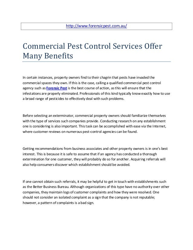 http://www.forensicpest.com.au/Commercial Pest Control Services OfferMany BenefitsIn certain instances, property owners fi...