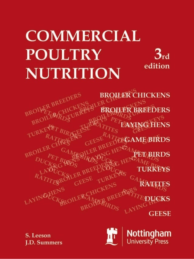 COMMERCIAL POULTRY NUTRITIONTHIRD EDITIONbySTEVEN LEESON, Ph.D.Professor of Animal NutritionandJOHN D. SUMMERS, Ph.D.Profe...