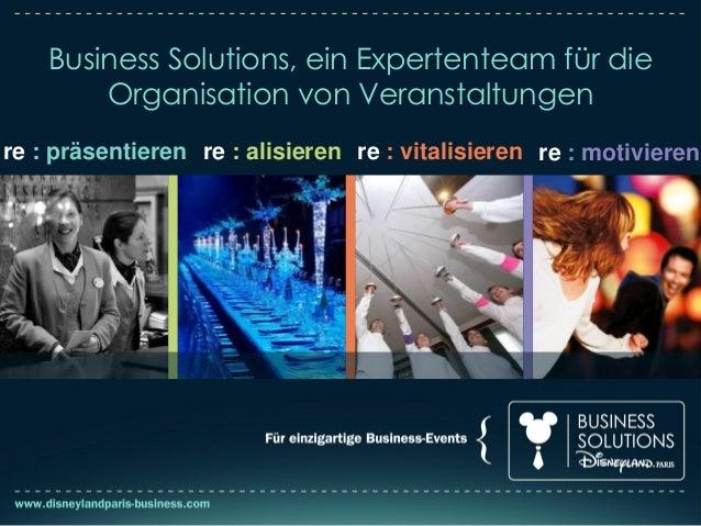 Business Solutions, ein Expertenteam für dieOrganisation von Veranstaltungenre : präsentieren re : alisieren re : vitalisi...