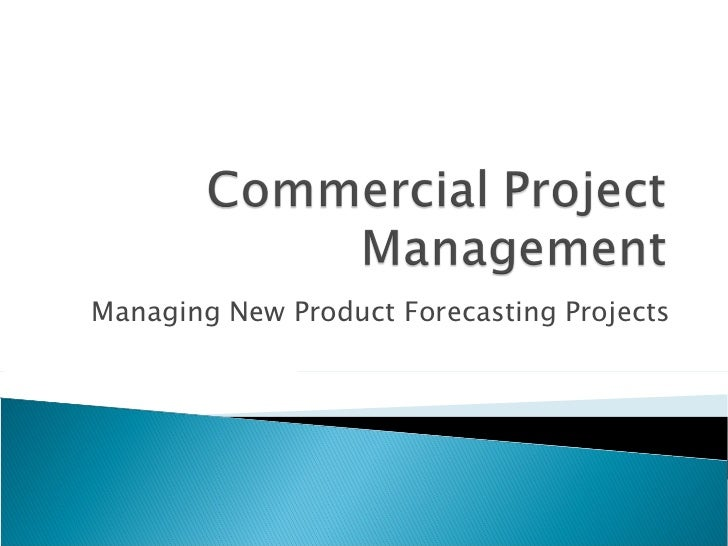 Managing New Product Forecasting Projects