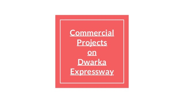 Commercial Projects on Dwarka Expressway