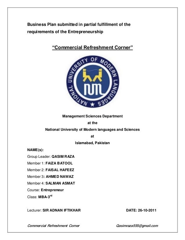 Commercial Refreshment Corner Qasimraza555@gmail.comBusiness Plan submitted in partial fulfillment of therequirements of t...