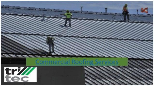 Commercial Roofing Services Tritec Building Contractors