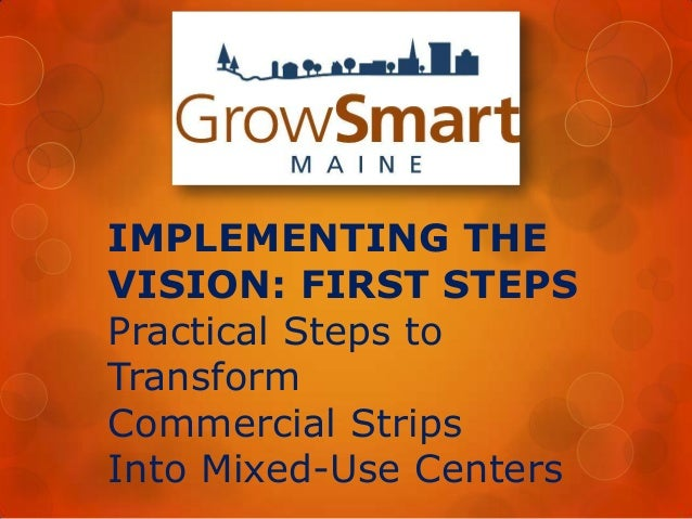 IMPLEMENTING THEVISION: FIRST STEPSPractical Steps toTransformCommercial StripsInto Mixed-Use Centers