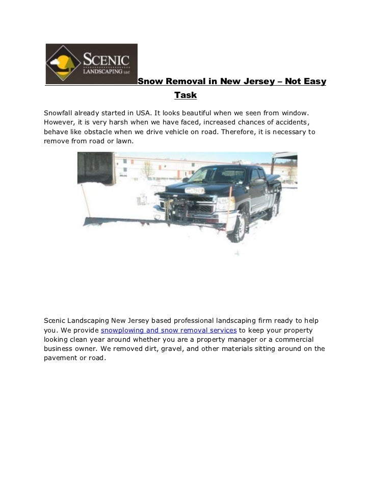 Snow Removal in New Jersey – Not Easy                                      TaskSnowfall already started in USA. It looks b...