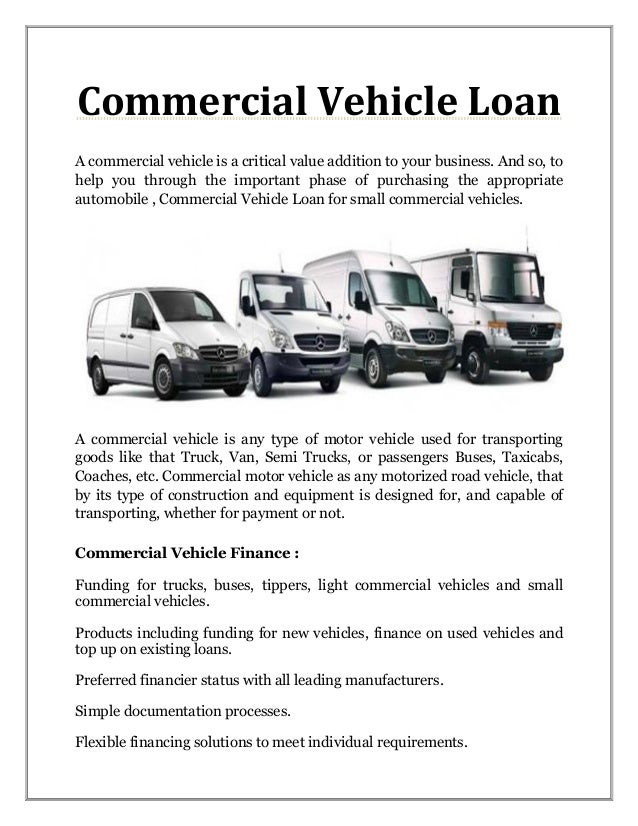 15c2421b6f Commercial Vehicle Loan A commercial vehicle is a critical value addition  to your business.
