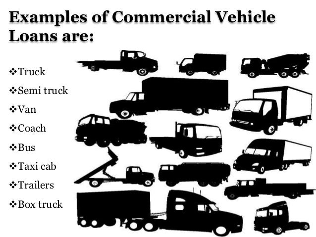 Commercial vehicle loan for Commercial motor vehicle definition