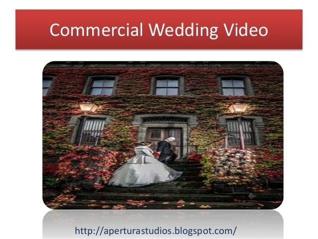 Commercial Wedding Video http://aperturastudios.blogspot.com/