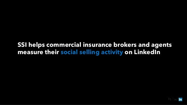 SSI helps commercial insurance brokers and agents measure their social selling activity on LinkedIn