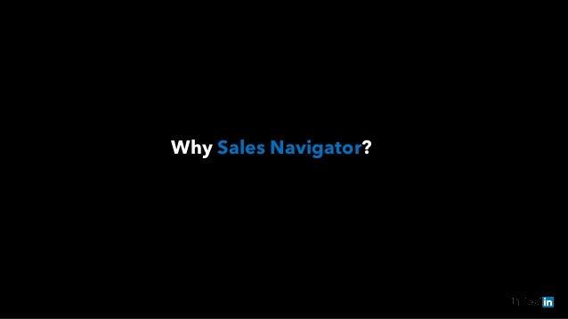Why Sales Navigator?