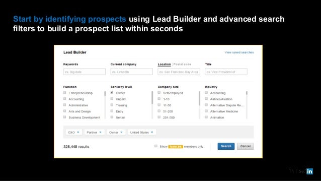 Start by identifying prospects using Lead Builder and advanced search filters to build a prospect list within seconds