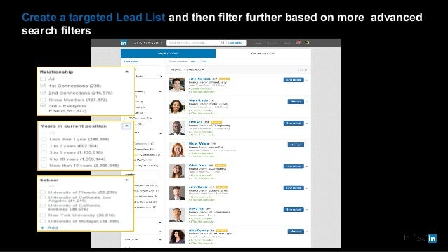 Create a targeted Lead List and then filter further based on more advanced search filters