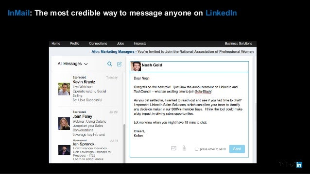 InMail: The most credible way to message anyone on LinkedIn Noah Gold