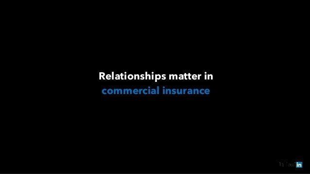 Relationships matter in  commercial insurance