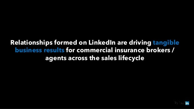 Relationships formed on LinkedIn are driving tangible business results for commercial insurance brokers / agents across th...