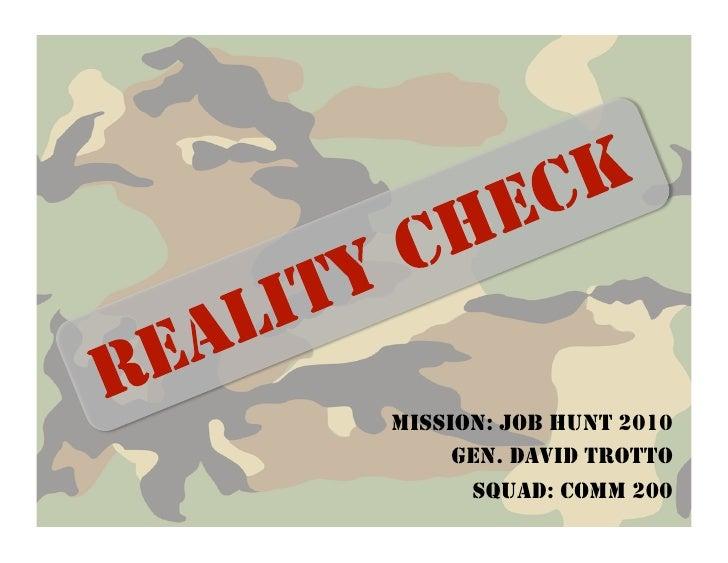 MISSION: JOB HUNT 2010     GEN. DAVID TROTTO      SQUAD: COMM 200