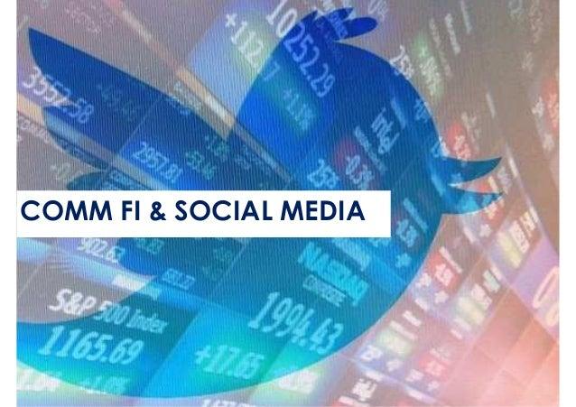 COMM FI & SOCIAL MEDIA