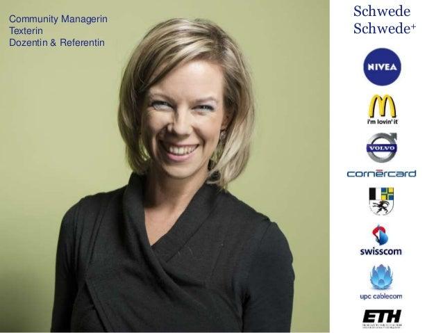 Community Managerin Texterin Dozentin & Referentin Schwede Schwede+