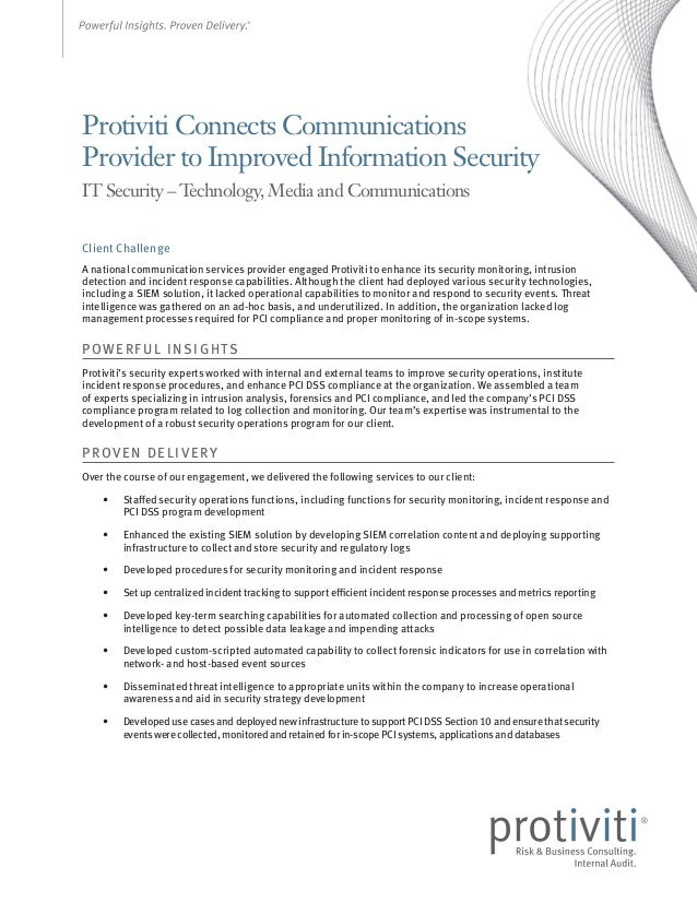 Protiviti Connects Communications Provider to Improved Information Security IT Security – T echnology, Media and Communica...