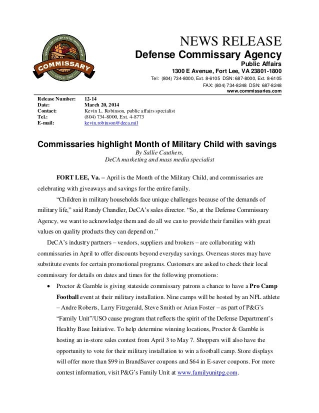 NEWS RELEASE Defense Commissary Agency Public Affairs 1300 E Avenue, Fort Lee, VA 23801-1800 Tel: (804) 734-8000, Ext. 8-6...